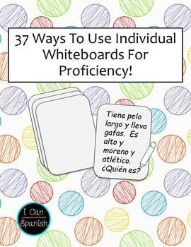 37 Ways to use Individual Whiteboards in your World Language Classroom