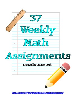 37 Weeks of Math Assignments (focus on 8th grade)