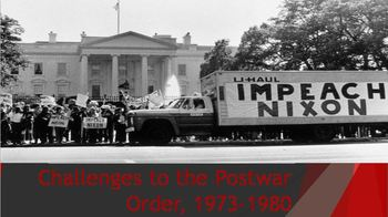 38. Challenges to the Postwar Order, 1973-1980