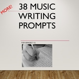 38 More Music Themed Writing Prompts for Grades 7-12