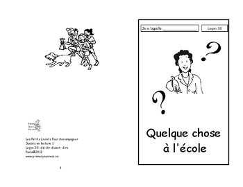 38) Quelque chose à l'école- livret de lecture ENFANT C1 1ère-2e