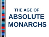 UNIT 7 LESSON 3. Absolute Monarchs POWERPOINT