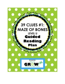 39 Clues Book 1: The Maze of Bones - Level U - Guided Reading Plan