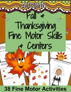Fine Motor Skills Activities: Fall and Thanksgiving Themed