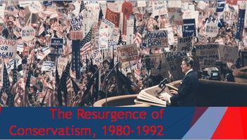 39. The Resurgence of Conservatism, 1980-1992