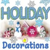 Holiday Classroom Decorations - Fun Holiday Activity
