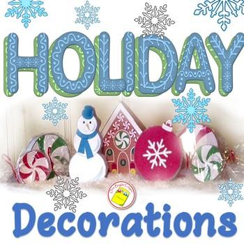 Christmas Decorations - Classroom Decorations - Fun Holida