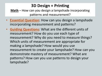 3D Design + Printing: Math/Art - Design a lampshade using measurement and art