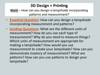 3D Design + Printing: Math/Art - Design a lampshade using measurement and art