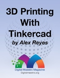 3D Design and Printing with TinkerCAD