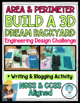 3D Dream Backyard: An Engineering Design Challenge using Area & Perimeter