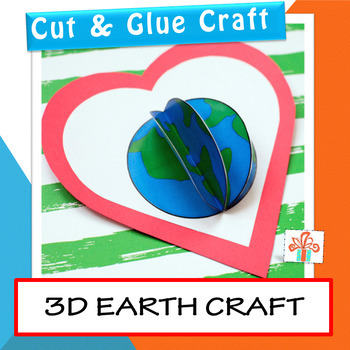 Earth Day Craft 3d Earth On Heart By Non Toy Gifts Tpt