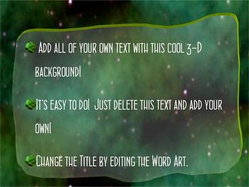 3D GREEN SPACE POWERPOINT ADD-YOUR-OWN-TEXT TEMPLATE
