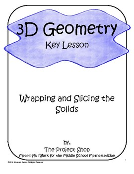 3D Geometry Lesson: Wrapping and Slicing the Solids