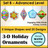 3D Holiday Ornaments Set B - Intermediate to Advanced Level