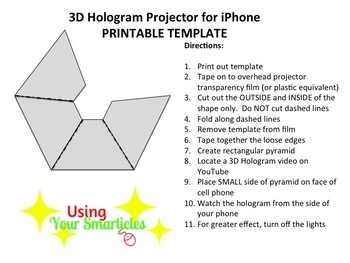 3d hologram projector template  3D Hologram Projector Template by Using Your Smarticles | TpT