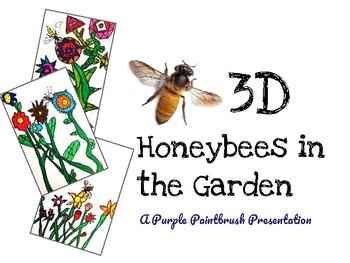 3D Honeybees in the Garden: An Art Project for Kids