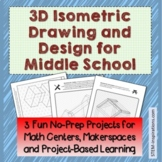 3D Isometric Drawing and Design for Middle School