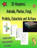 3D Kingdoms: Animalia, Plantae, Fungi, Protista, Eubacteri