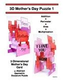 3D Mother's Day Composite / Irregular Shape Array Puzzle, Perimeter & Area