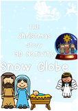 3D Nativity Snow Globe 'The Christmas Story'