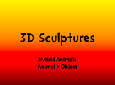 3D Paper Mache Sculptures (Animal + Objects)
