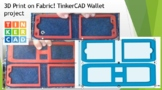 3D Print on Fabric! TinkerCAD bilfold wallet project
