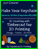 3D Printing & 3D Modeling Lesson 1 & 2 : Make Your Keychai