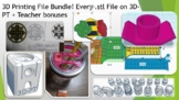 3D Printing File Bundle! Every .stl File on 3D-PT + Teache