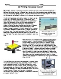 3D Printing: How does it work? Reading Passage and Questions