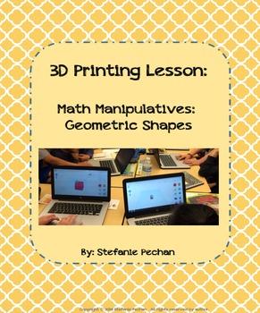 3D Printing Lesson: Math Manipulatives: Geometric Shapes