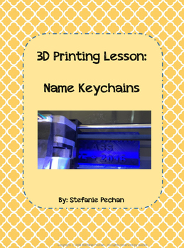 3D Printing Lesson: Personalized Keychain