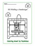 3D Printing a Hamburger for Saint Patrick's Day (Coloring Sheet)