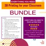 3D Printing for your Classroom Project Plan Bundle!