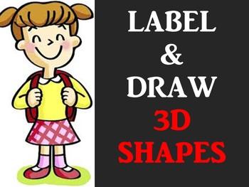 3D SHAPES - LABEL & DRAW Worksheet