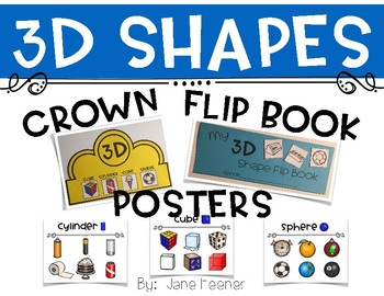 3D Shape Activities - Crown, Posters, and Flip Book
