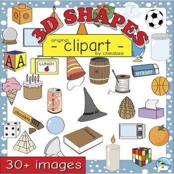 3D Shape Clip Art: shapes and real-life objects