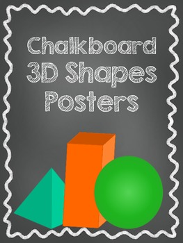 3D Shape Posters - Colorful Chalkboard Theme!
