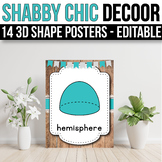 3D Shape Posters EDITABLE, Farmhouse Shabby Chic Classroom Decor