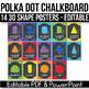 3D Shape Posters EDITABLE, Polka Dot Chalkboard Classroom Decor