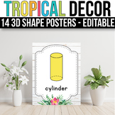 3D Shape Posters EDITABLE, Tropical Classroom Decor, Tropical Classroom Theme