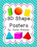 3D Shape Posters {cube, sphere, cone, pyramid, rectangular prism, cylinder}