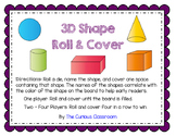 3D Shape Roll and Cover