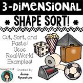 3D Shape Sort! Uses Real-World 3-Dimensional Shapes!