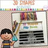 3D Shapes- Anchor Charts, Games and Flip Book