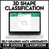 3D Shapes Classification Self-Grading Assessments for Google Classroom