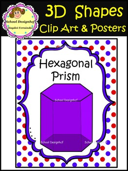 3D Shapes - Clip Art & Posters (School Designhcf)
