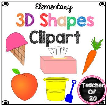 3d shapes clipart by teacherof20 teachers pay teachers rh teacherspayteachers com 2d and 3d shape clipart 3d cone shape clipart