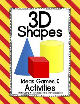 3D Shapes - Common Core Aligned Ideas + Games + Activities