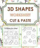 3D Shapes (Cut and Paste) - Triangular Prism,Rectangular Prism, Cube - Grade 1-4